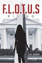 F.L.O.T.U.S Rising