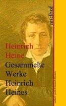 Heinrich Heine: Gesammelte Werke