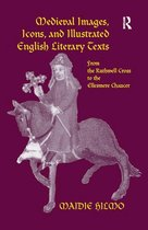 Medieval Images, Icons, and Illustrated English Literary Texts