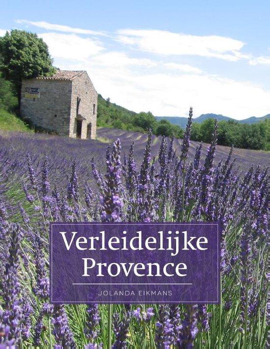 Verleidelijke Provence - Jolanda de Bruin |