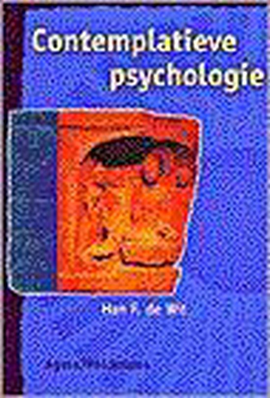 Contemplatieve Psychologie - Han de Wit |