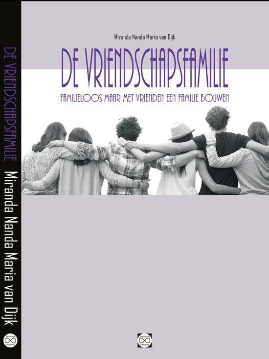 De Vriendschapsfamilie - Miranda Nanda Maria van Dijk |