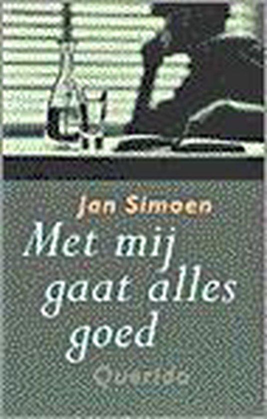 Met mij gaat alles goed - Jan Simoen  