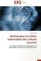 Bioth�rapie Les Effets Ind�sirables Des Cellules Souches