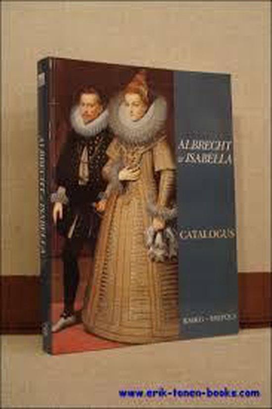 Albrecht en isabella 1598-1621 - L. Duerloo |