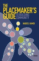 Boek cover The Placemakers Guide to Building Community van Nabeel Hamdi