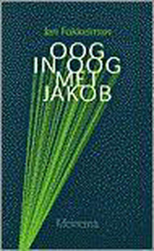 Oog in oog met jakob - J. Fokkelman  