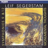 Leif Segerstam: Symphonies Nos. 9 & 12; Monumental Thoughts