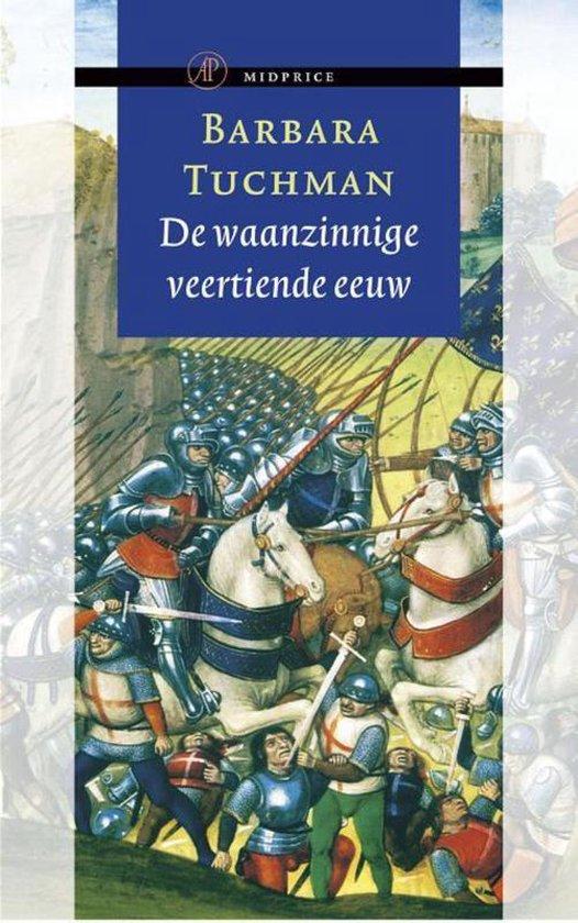 Boek cover De waanzinnige veertiende eeuw van Barbara Tuchman (Onbekend)