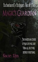 Magic's Guardian