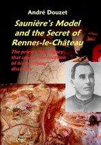 Boek cover SauniereS Model and the Secret of Rennes-Le-Chateau van Andre Douzet