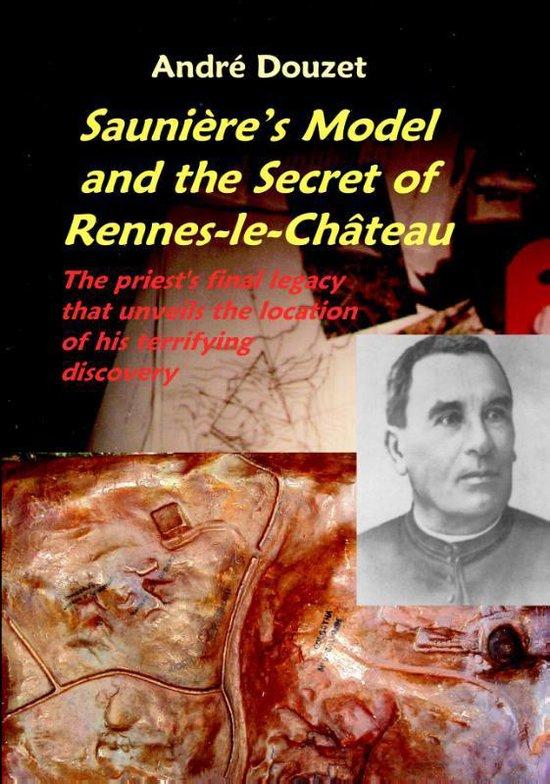 Boek cover SauniereS Model and the Secret of Rennes-Le-Chateau van Andre Douzet (Paperback)
