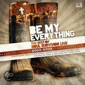 Be My Everything: Best Of Soul Survivor (2005-2009)