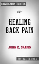 Healing Back Pain: The Mind-Body Connection by John E. Sarno | Conversation Starters