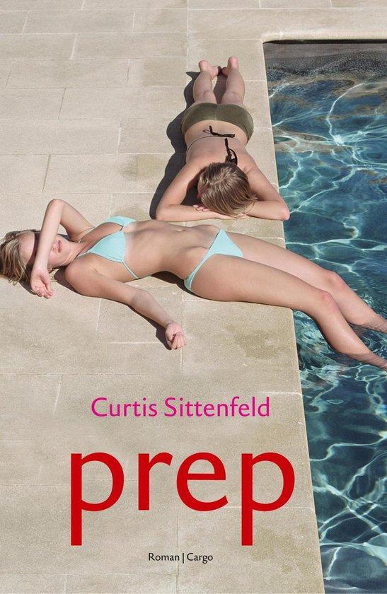 Prep - Curtis Sittenfeld |