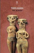 Boek cover Then Again van Pat Boran (Paperback)