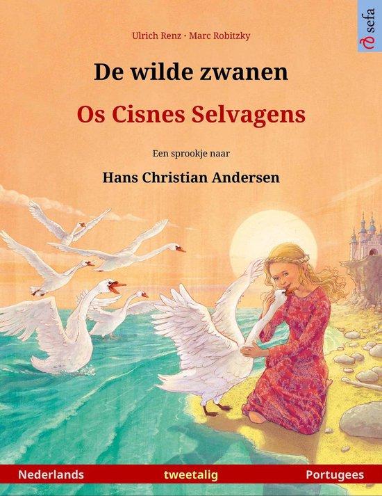 Sefa prentenboeken in twee talen - De wilde zwanen – Os Cisnes Selvagens (Nederlands – Portugees) - Ulrich Renz pdf epub