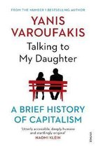 Talking to My Daughter About the Economy : A Brief History of Capitalism