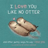 I Love You Like No Otter