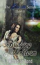 Bridging the Storm