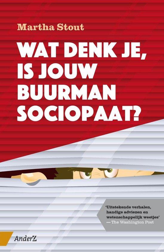 Wat denk je, is jouw buurman sociopaat ? - Martha Stout pdf epub