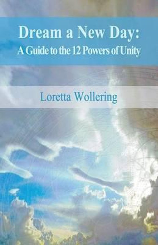 Boek cover Dream a New Day van Loretta M. Wollering