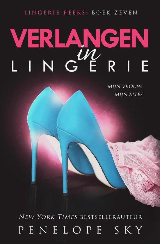 Lingerie 7 - Verlangen in lingerie - Penelope Sky  