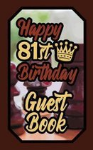 Happy 81st Birthday Guest Book