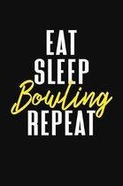 Eat Sleep Bowling Repeat