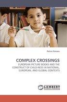 Complex Crossings
