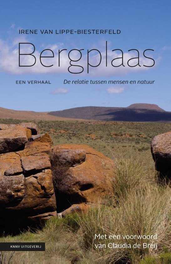 Bergplaas. Een verhaal. De relatie tussen mensen en natuur PB - Irene van Lippe-Biesterfeld |