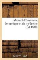 Manuel d'economie domestique et de medecine