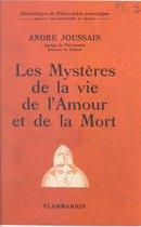 Les mystères de la vie, de l'amour et de la mort