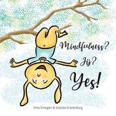 Mindfulness? Jij? Yes!