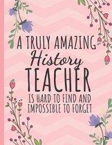 A Truly Amazing History Teacher