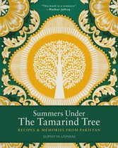 Summers Under the Tamarind Tree : Recipes and Memories from Pakistan