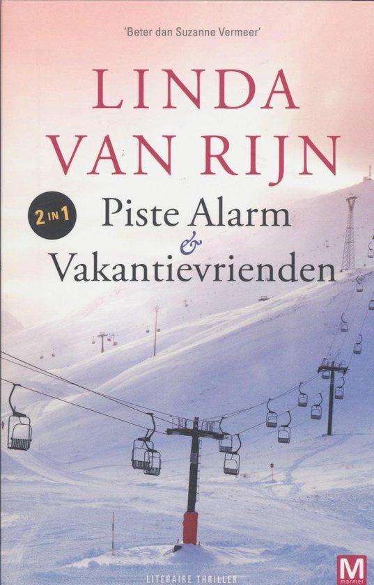 Piste Alarm & Vakantievrienden - Linda van Rijn |