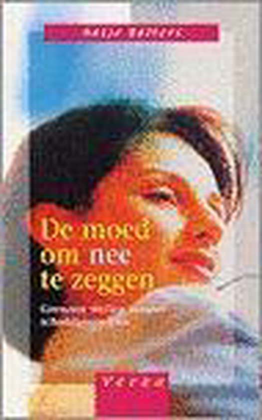 De Moed Om Nee Te Zeggen - Antje Balters pdf epub