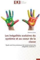 Les In�galit�s Scolaires Du Syst�me Et Au Coeur de la Classe