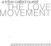 A Tribe Called Quest ‎– The Love Movement (Limited Edition)