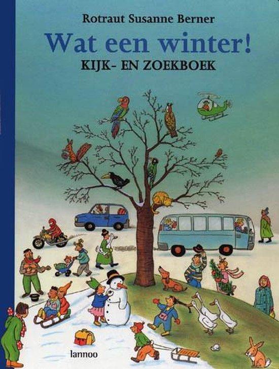 Boek cover Wat een winter! van Berner, R. S. (Hardcover)