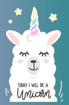 Llamicorn - Today I will be A Unicorn Mid Year Academic Diary For Teachers, Students & Parents