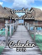 Beautiful Tropical Islands Calendar 2019