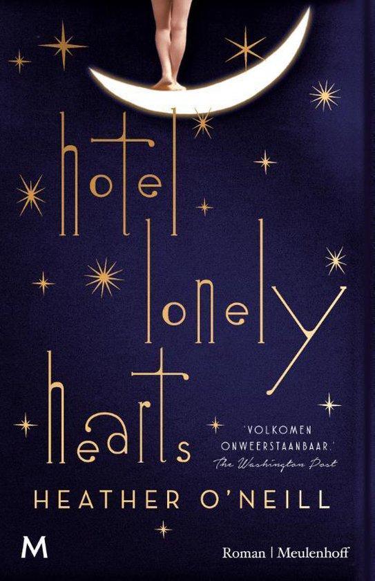 Hotel Lonely Hearts - Heather O'Neill |
