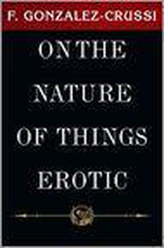 On The Nature Of Things Erotic