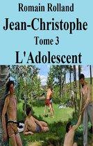 Jean-Christophe L'Adolescent T III