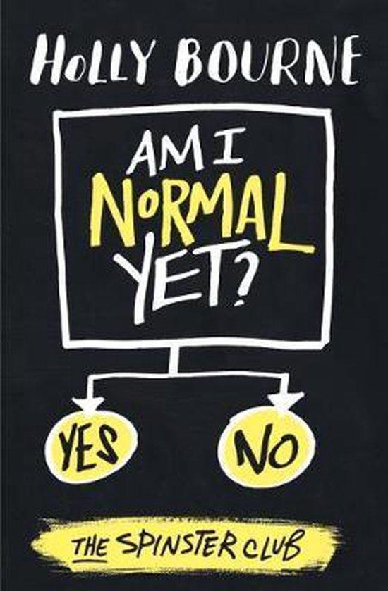 Boek cover Am I Normal Yet? van Holly Bourne (Onbekend)