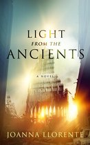 Light from the Ancients: A Novel