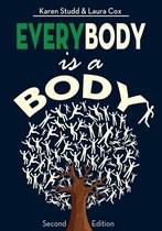 EveryBody is a Body: Second Edition