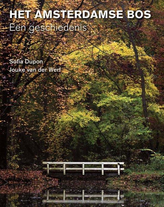 Het Amsterdamse Bos - Sofia Dupon | Readingchampions.org.uk